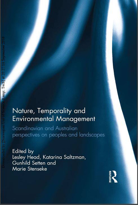 Book cover ature, temporality and Environmental Management. Scandinavian and Australian perspectives on peoples and landscapes