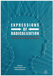 omslag Expressions of Radicalization: Global politics, Processes and Practices
