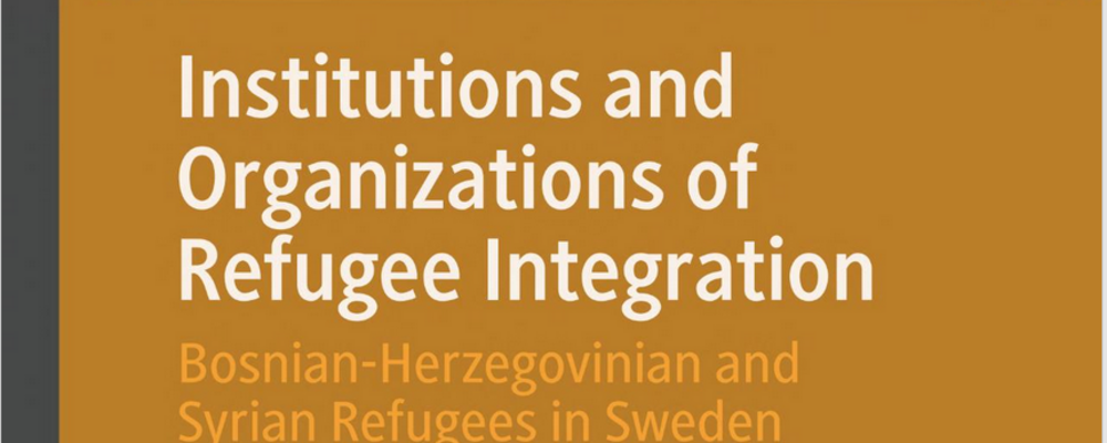 book cover: The Institutions and Organizations of Refugee Integration